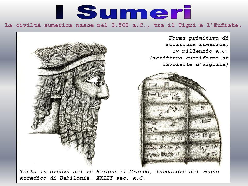Testa in bronzo del re Sargon il Grande, fondatore del regno accadico di Babilonia, XXIII sec. a.C. Forma primitiva di scrittura sumerica, IV millenni