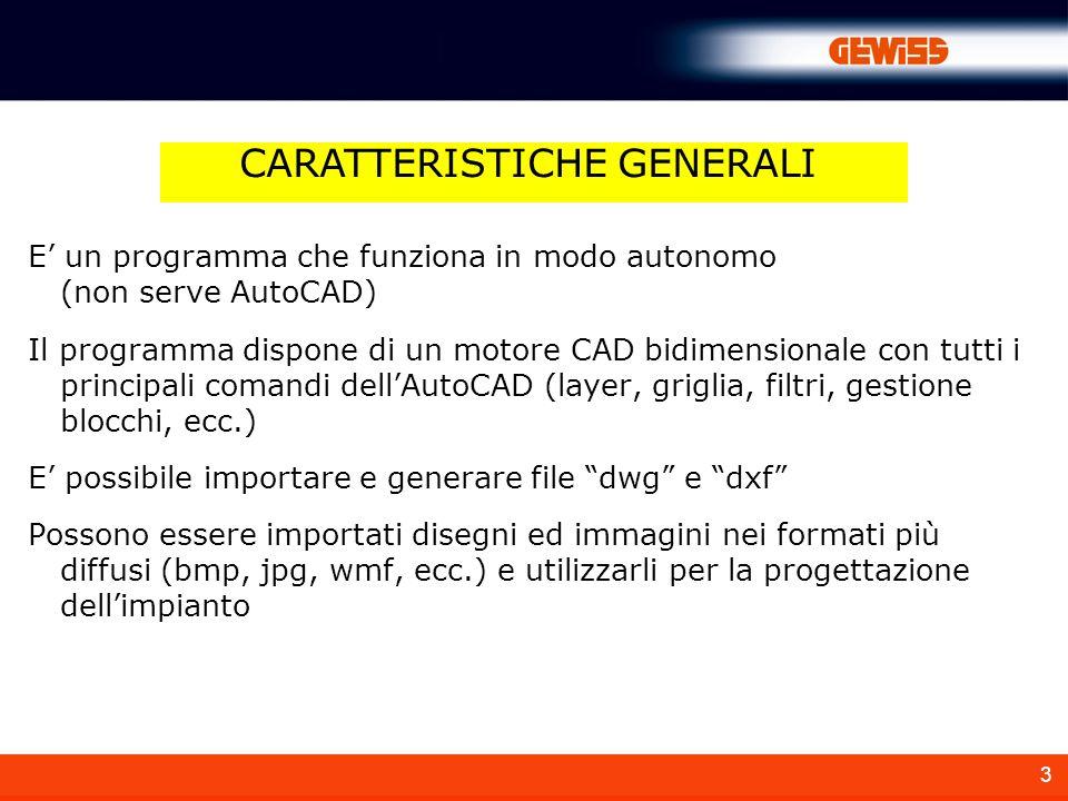3 E un programma che funziona in modo autonomo (non serve AutoCAD) Il programma dispone di un motore CAD bidimensionale con tutti i principali comandi