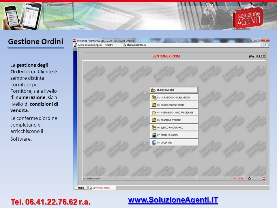 Aggiornamenti On Line Le migliorie apportate al Software Soluzione Agenti sono all ordine del giorno.