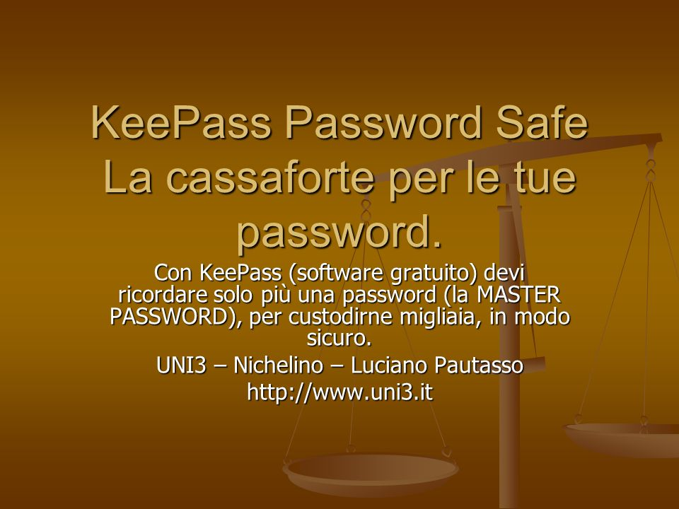KeePass Password Safe La cassaforte per le tue password. Con KeePass (software gratuito) devi ricordare solo più una password (la MASTER PASSWORD), pe