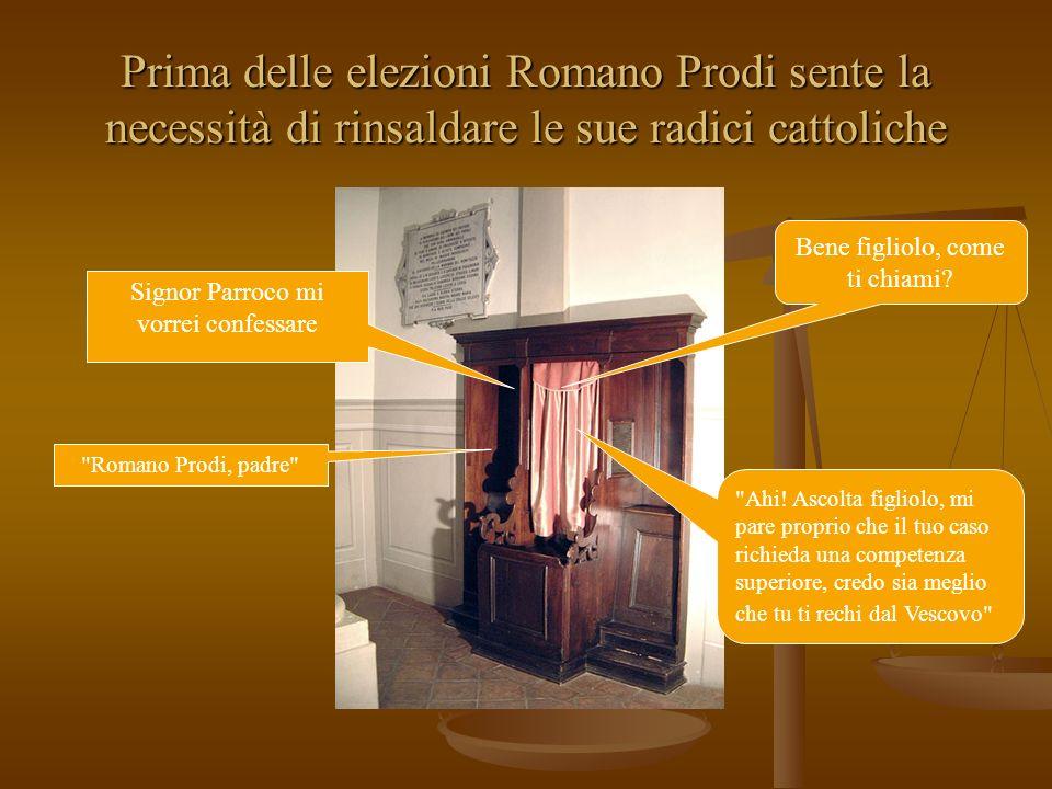 Prima delle elezioni Romano Prodi sente la necessità di rinsaldare le sue radici cattoliche Romano Prodi, padre Ahi.