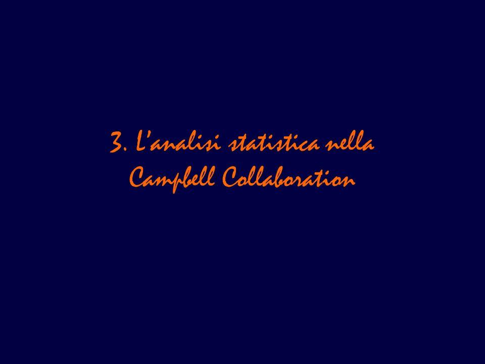 3. Lanalisi statistica nella Campbell Collaboration