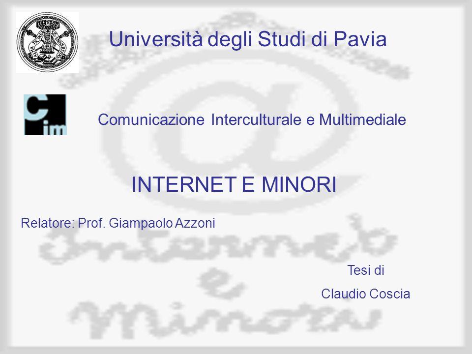 Comunicazione Interculturale e Multimediale Università degli Studi di Pavia Relatore: Prof.