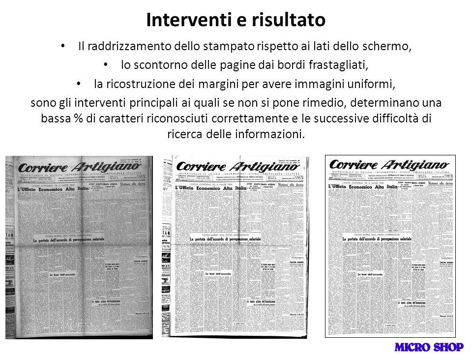 Il raddrizzamento dello stampato rispetto ai lati dello schermo, lo scontorno delle pagine dai bordi frastagliati, la ricostruzione dei margini per av