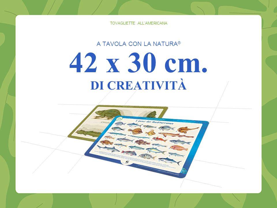 TOVAGLIETTE ALLAMERICANA A TAVOLA CON LA NATURA ® 42 x 30 cm. DI CREATIVITÀ