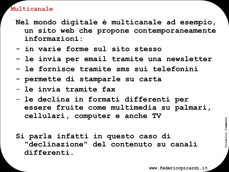 www.federicopicardi.it Creative Commons Multimediale Autore: Federico Picardi Fonte: www.federicopicardi.it Licenza Creative Commons: utilizzabile e ridistribuibile gratuitamente indicando lautore e la fonte