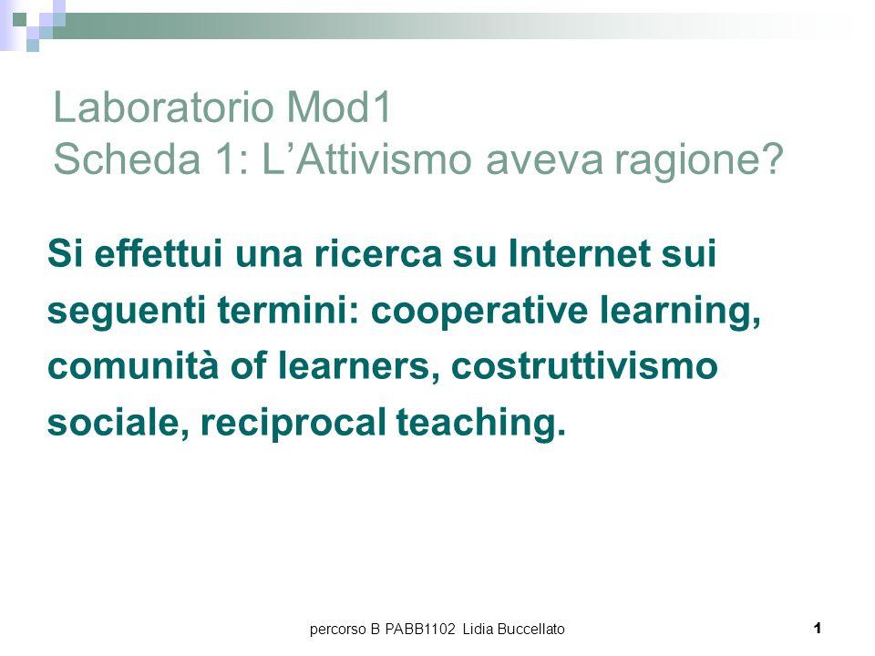 percorso B PABB1102 Lidia Buccellato2 un nuovo modo di fare scuola una modalità di gestione democratica della classe Cooperative Learning: