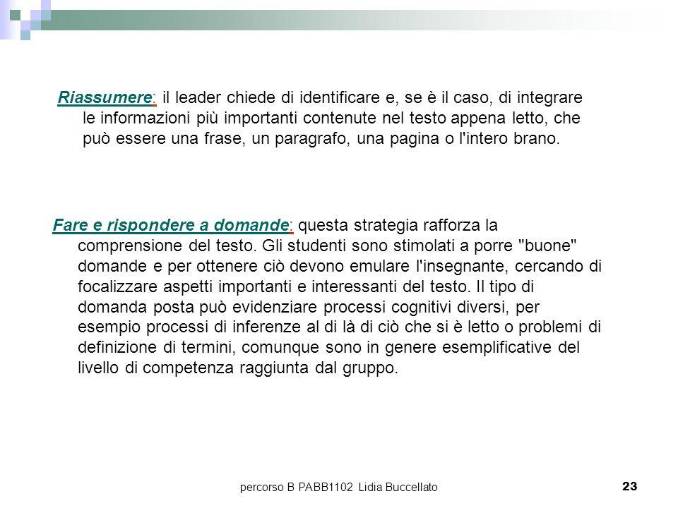 percorso B PABB1102 Lidia Buccellato23 Riassumere: il leader chiede di identificare e, se è il caso, di integrare le informazioni più importanti conte