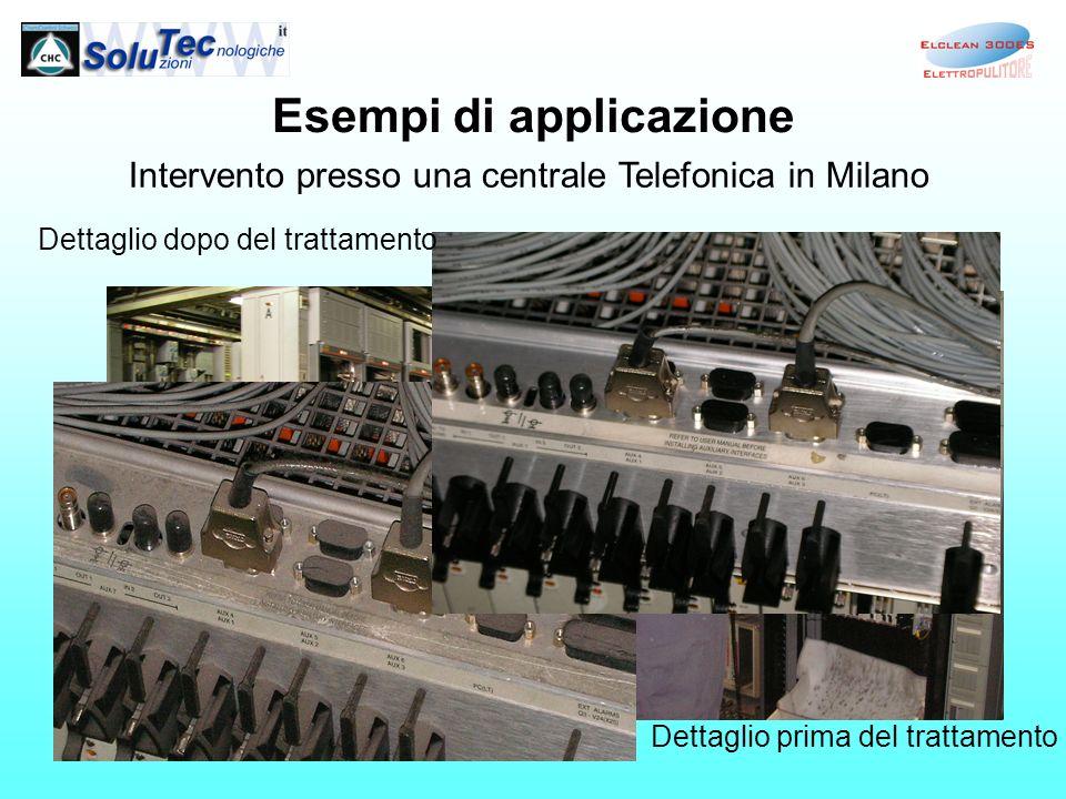 Esempi di applicazione Intervento presso una centrale Telefonica in Milano Prima attività: aspirazione Lavaggio con ElClean300 Dettaglio prima del tra