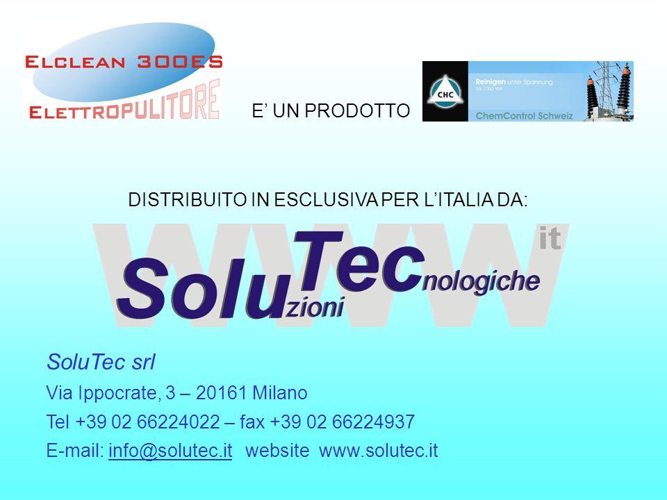 E UN PRODOTTO DISTRIBUITO IN ESCLUSIVA PER LITALIA DA: SoluTec srl Via Ippocrate, 3 – 20161 Milano Tel +39 02 66224022 – fax +39 02 66224937 E-mail: i