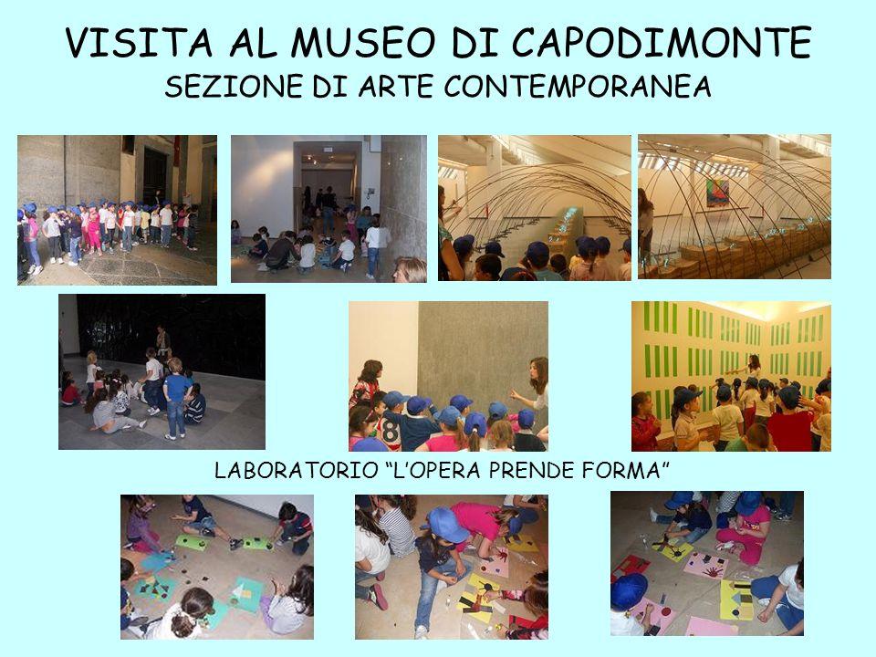 VISITA AL MUSEO DI CAPODIMONTE SEZIONE DI ARTE CONTEMPORANEA LABORATORIO LOPERA PRENDE FORMA