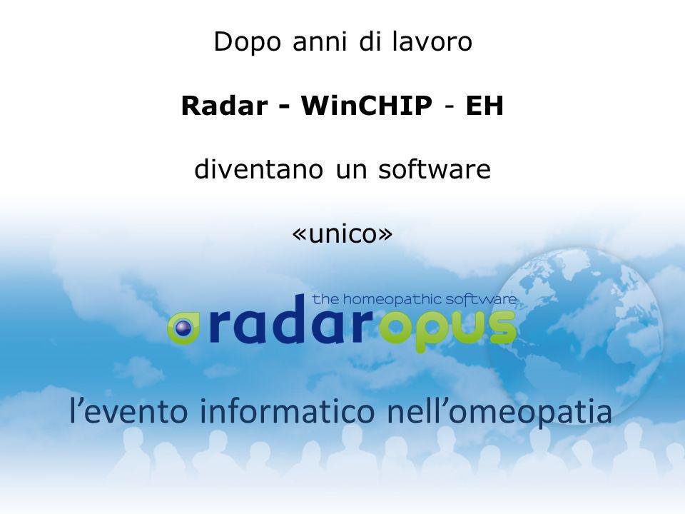 levento informatico nellomeopatia Dopo anni di lavoro Radar - WinCHIP - EH diventano un software «unico»