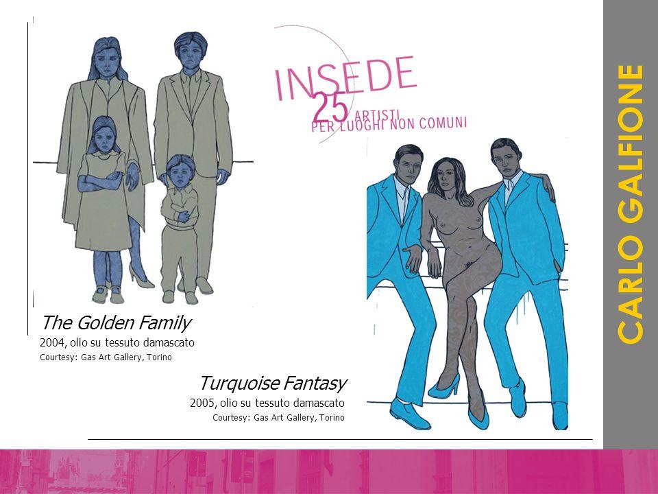 Turquoise Fantasy 2005, olio su tessuto damascato Courtesy: Gas Art Gallery, Torino CARLO GALFIONE The Golden Family 2004, olio su tessuto damascato C