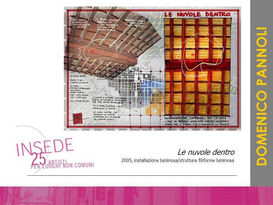 Le nuvole dentro 2005, installazione luminosa/struttura filiforme luminosa DOMENICO PANNOLI
