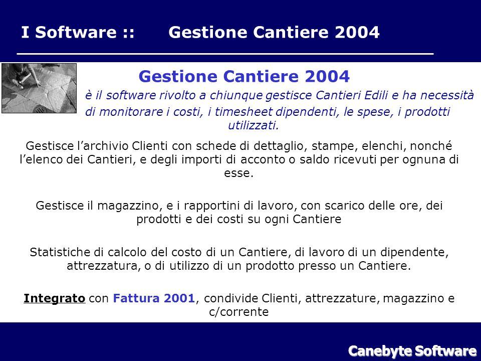 I Software :: Gestione Cantiere 2004 Gestione Cantiere 2004 è il software rivolto a chiunque gestisce Cantieri Edili e ha necessità di monitorare i costi, i timesheet dipendenti, le spese, i prodotti utilizzati.