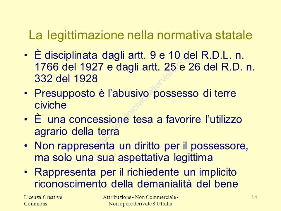 Licenza Creative Commons Attribuzione - Non Commerciale - Non opere derivate 3.0 Italia 14 http://demanicivici.altervista.org La legittimazione nella