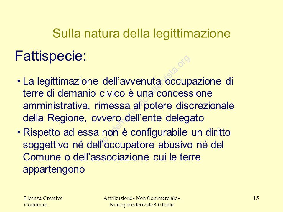 Licenza Creative Commons Attribuzione - Non Commerciale - Non opere derivate 3.0 Italia 15 http://demanicivici.altervista.org Sulla natura della legit