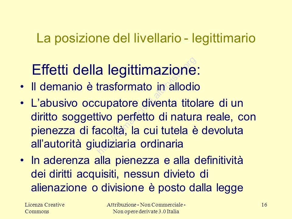 Licenza Creative Commons Attribuzione - Non Commerciale - Non opere derivate 3.0 Italia 16 http://demanicivici.altervista.org La posizione del livella