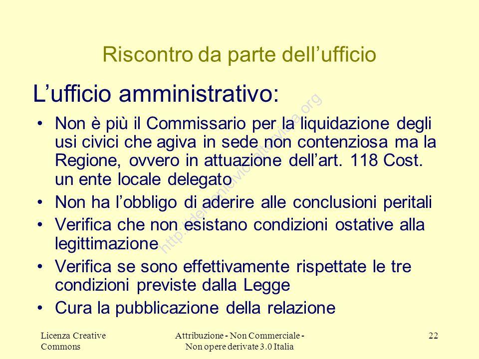 Licenza Creative Commons Attribuzione - Non Commerciale - Non opere derivate 3.0 Italia 22 http://demanicivici.altervista.org Riscontro da parte dellu