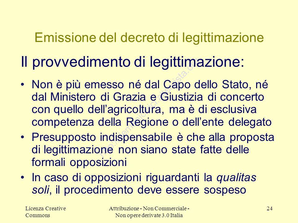 Licenza Creative Commons Attribuzione - Non Commerciale - Non opere derivate 3.0 Italia 24 http://demanicivici.altervista.org Emissione del decreto di