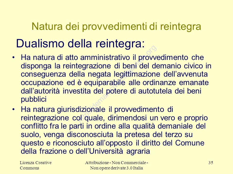 Licenza Creative Commons Attribuzione - Non Commerciale - Non opere derivate 3.0 Italia 35 http://demanicivici.altervista.org Natura dei provvedimenti