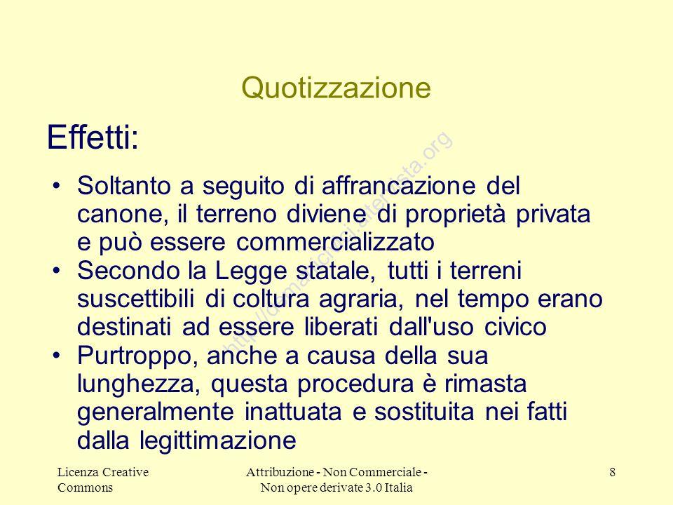 Licenza Creative Commons Attribuzione - Non Commerciale - Non opere derivate 3.0 Italia 8 http://demanicivici.altervista.org Quotizzazione Soltanto a