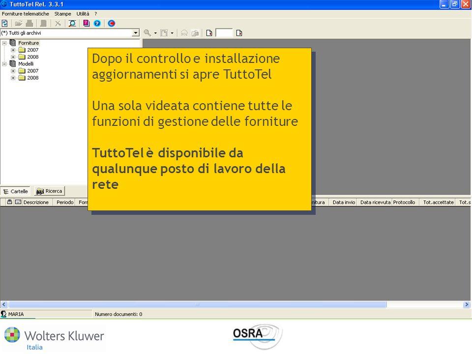 Dopo il controllo e installazione aggiornamenti si apre TuttoTel Una sola videata contiene tutte le funzioni di gestione delle forniture TuttoTel è di