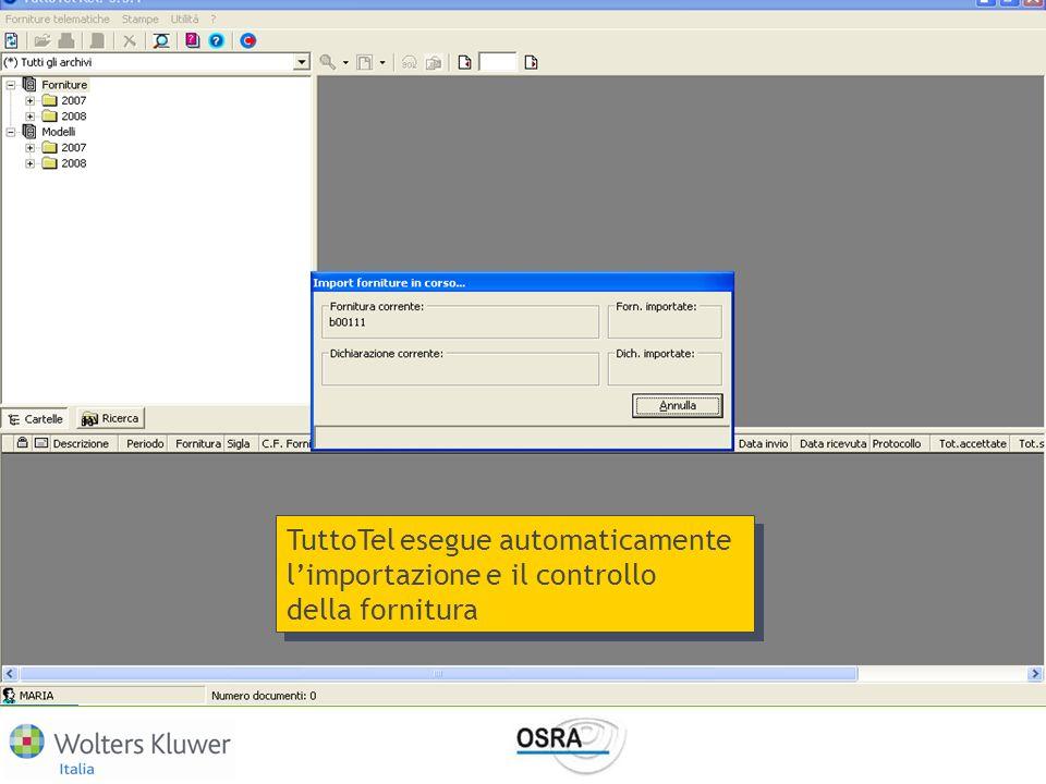TuttoTel esegue automaticamente limportazione e il controllo della fornitura TuttoTel esegue automaticamente limportazione e il controllo della fornit