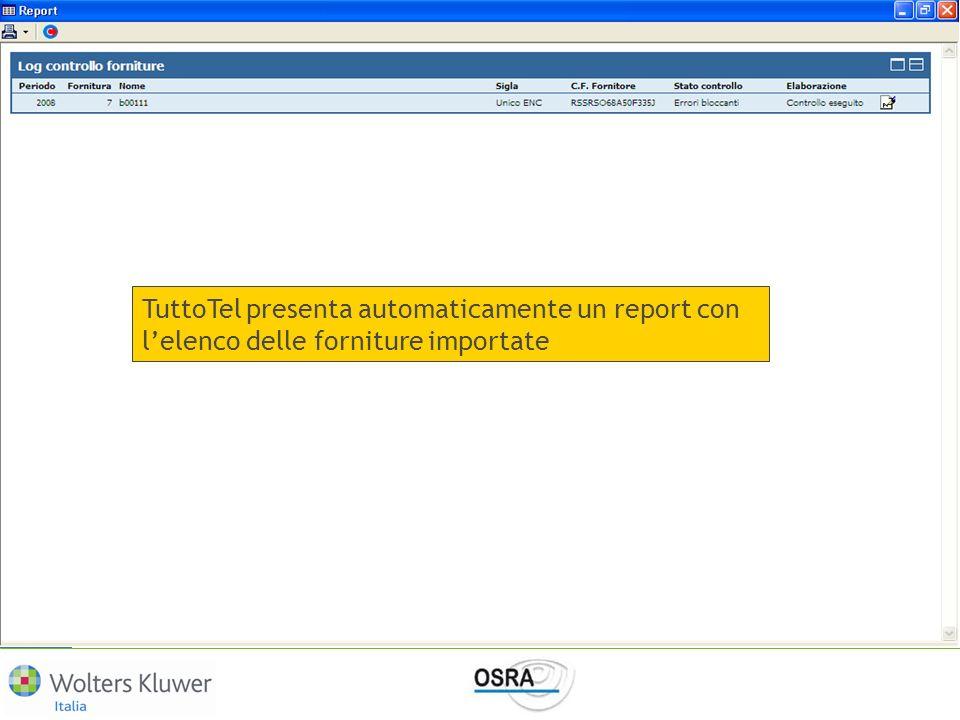 TuttoTel presenta automaticamente un report con lelenco delle forniture importate