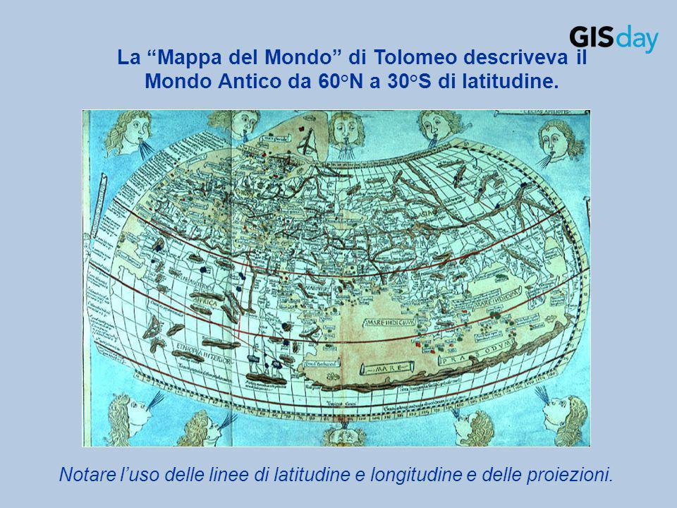 La Mappa del Mondo di Tolomeo descriveva il Mondo Antico da 60°N a 30°S di latitudine. Notare luso delle linee di latitudine e longitudine e delle pro