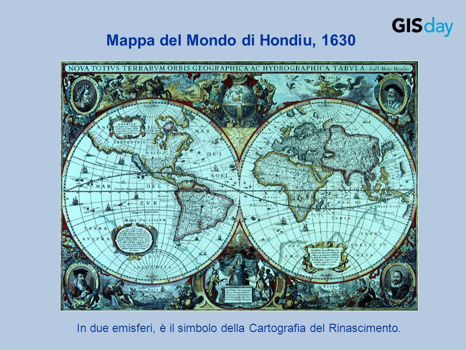 In due emisferi, è il simbolo della Cartografia del Rinascimento. Mappa del Mondo di Hondiu, 1630