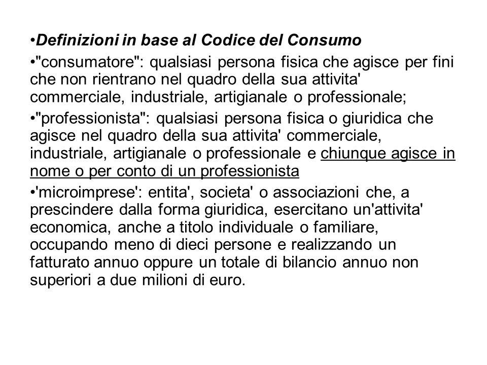 Definizioni in base al Codice del Consumo