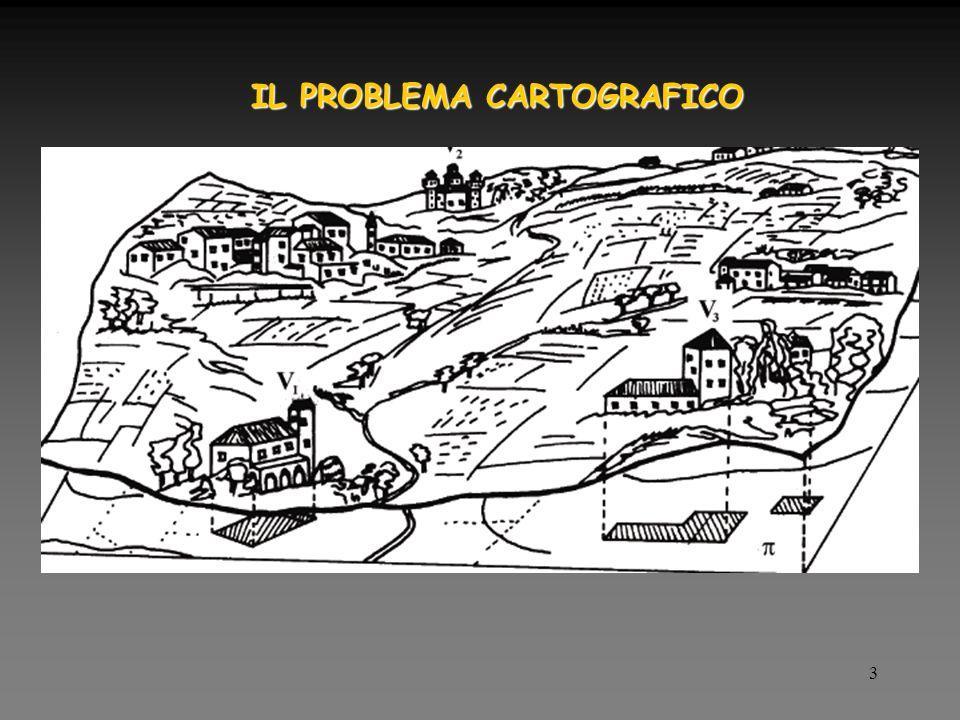3 IL PROBLEMA CARTOGRAFICO