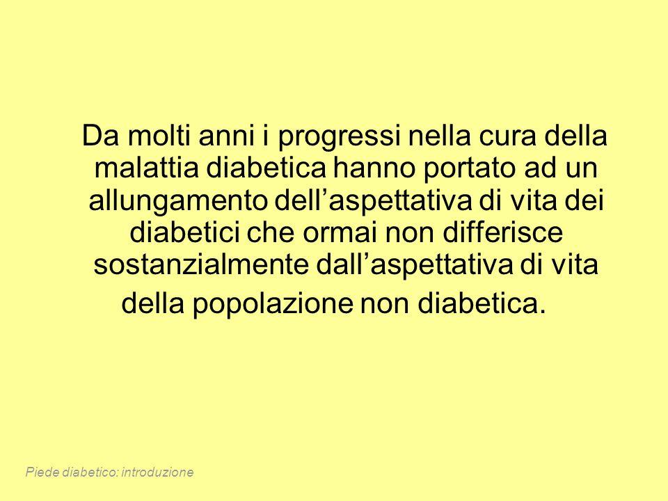 Da molti anni i progressi nella cura della malattia diabetica hanno portato ad un allungamento dellaspettativa di vita dei diabetici che ormai non dif