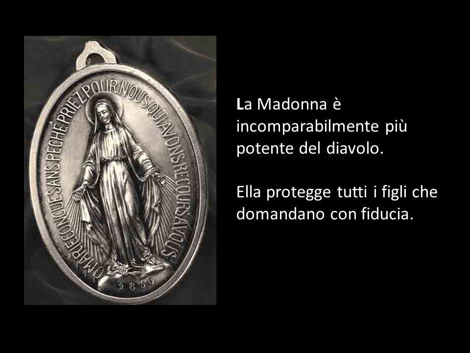 La Beata Vergine in piedi sul globo significa che essa, oltre a essere la Nostra Madre in Cielo, è anche la regina della Terra e dell'intero Universo.