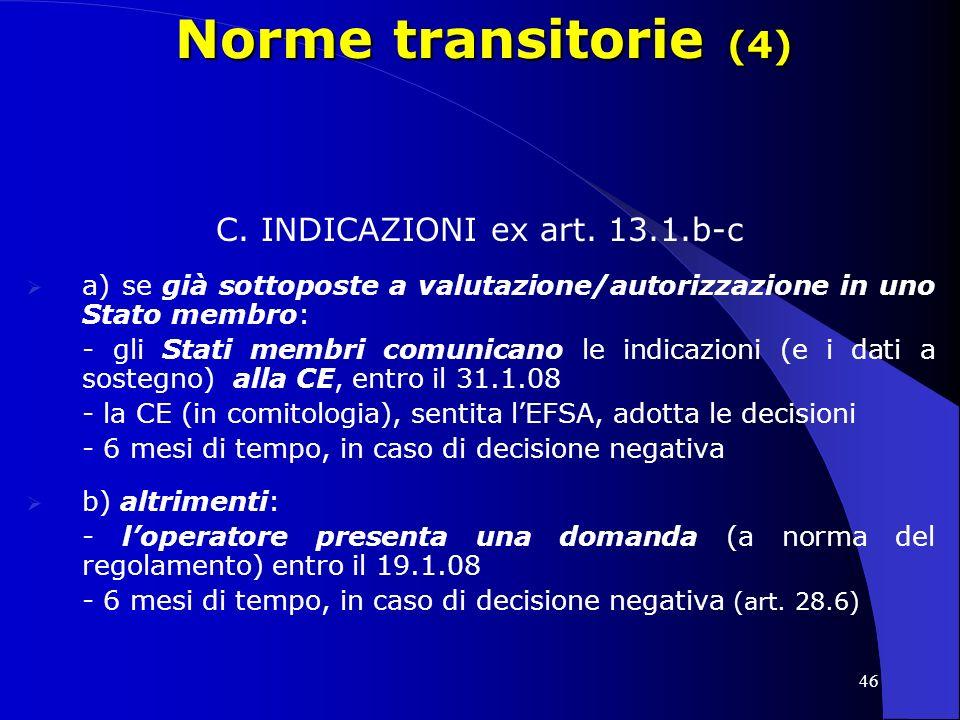 46 Norme transitorie (4) C.INDICAZIONI ex art.