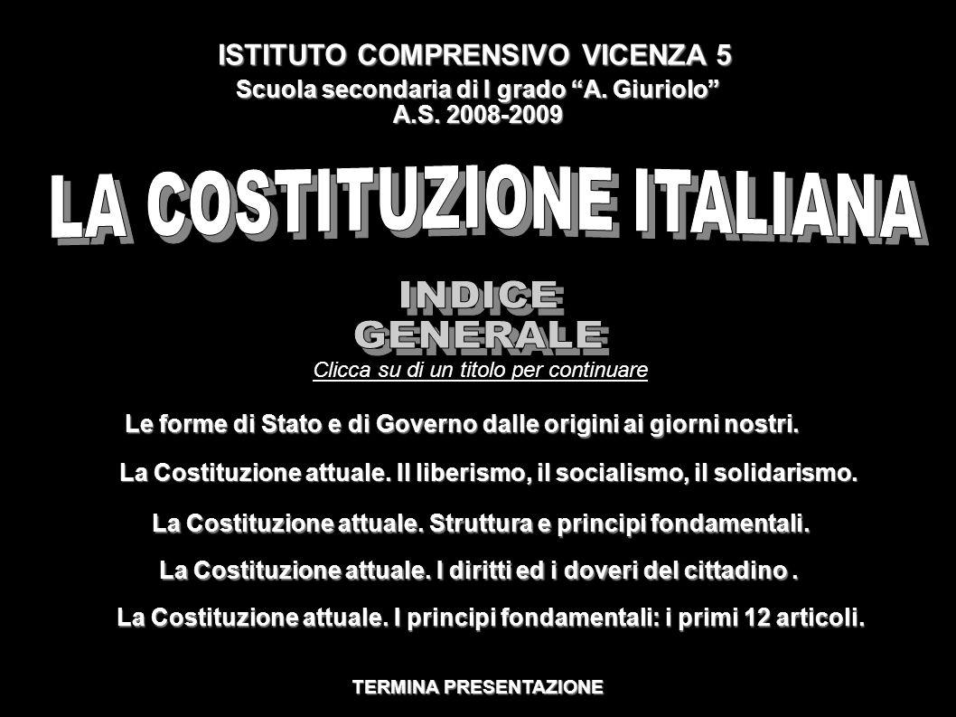 LA COSTITUZIONE ITALIANA La Costituzione italiana è la legge fondamentale del nostro Stato.