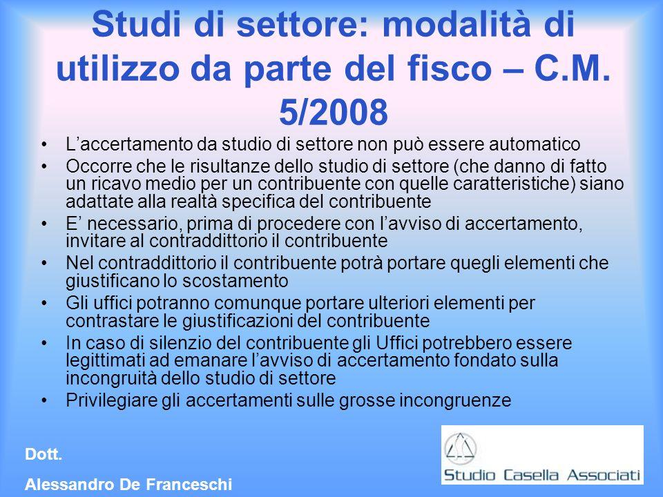 Dott.Alessandro De Franceschi Studi di settore: modalità di utilizzo da parte del fisco – C.M.