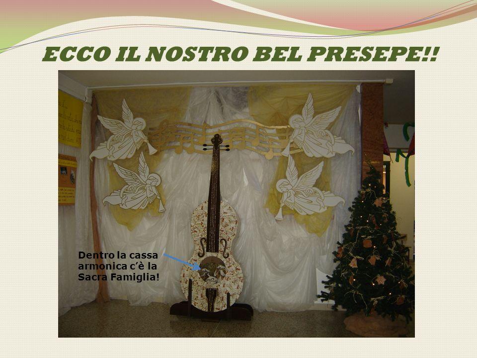 ECCO IL NOSTRO BEL PRESEPE!! Dentro la cassa armonica cè la Sacra Famiglia!