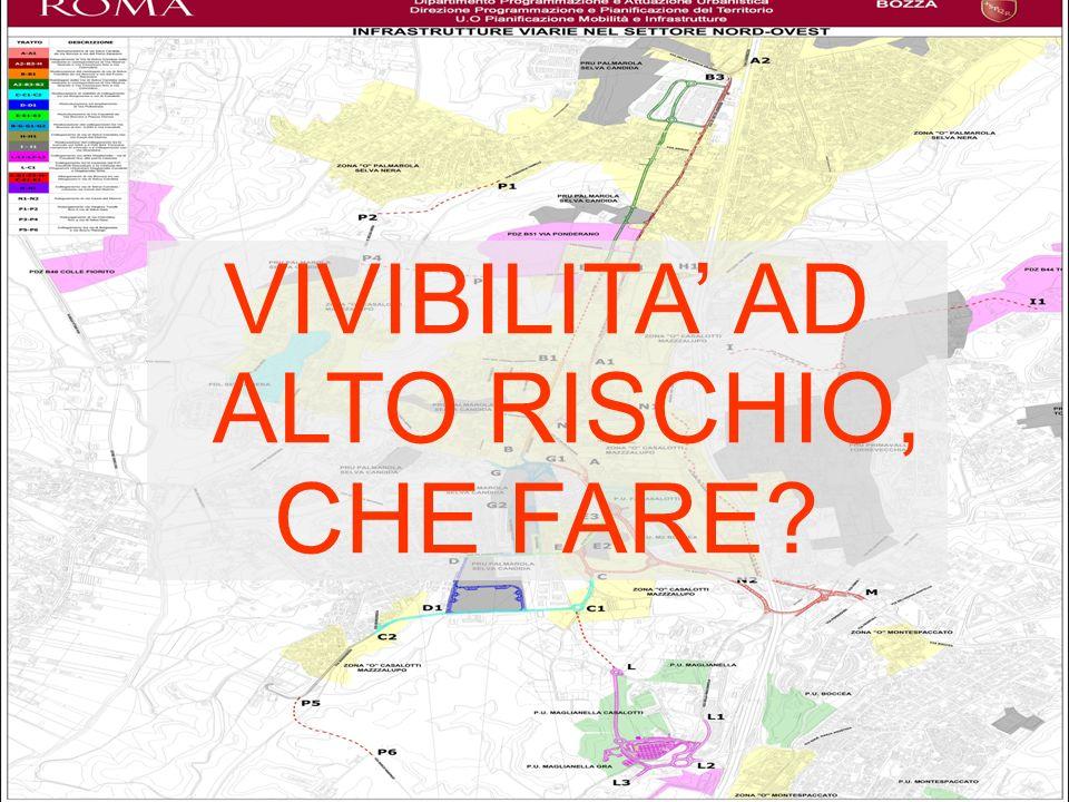 VIVIBILITA AD ALTO RISCHIO, CHE FARE?