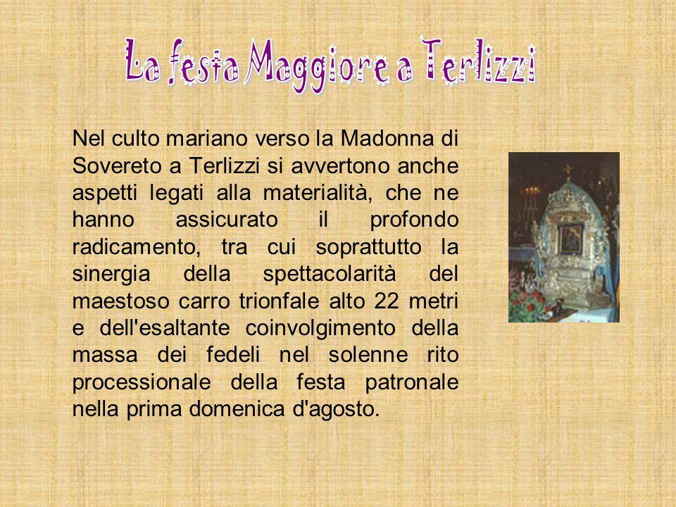 Nel culto mariano verso la Madonna di Sovereto a Terlizzi si avvertono anche aspetti legati alla materialità, che ne hanno assicurato il profondo radi