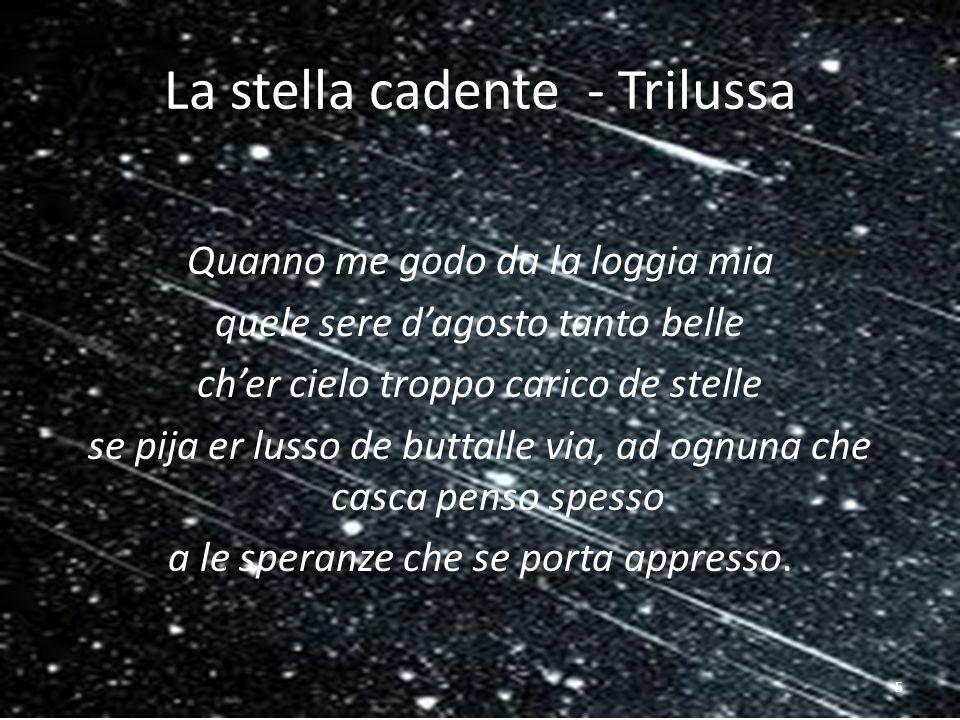 Étoiles filantes – stelle cadenti Nella notti dautunno, vagando per la città Guardo il cielo con desiderio, Perché se cade una stella Ed esprimo un voto, si avvererà.