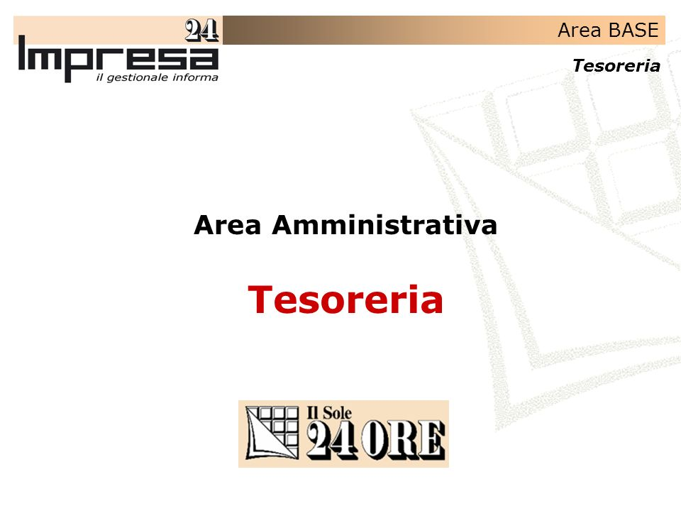 Area BASE Tesoreria Area Amministrativa Tesoreria