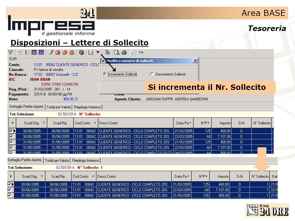 Area BASE Tesoreria Disposizioni – Lettere di Sollecito Si incrementa il Nr. Sollecito