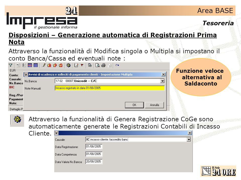 Area BASE Tesoreria Disposizioni – Generazione automatica di Registrazioni Prima Nota Attraverso la funzionalità di Modifica singola o Multipla si imp