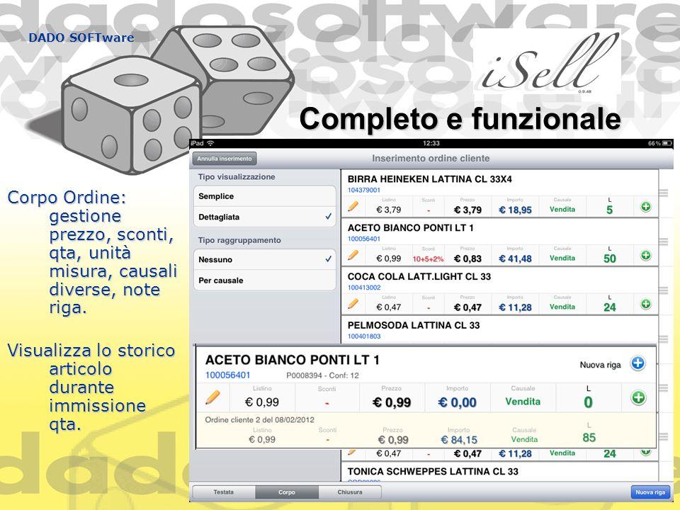 DADO SOFTware Completo e funzionale Corpo Ordine: gestione prezzo, sconti, qta, unità misura, causali diverse, note riga. Visualizza lo storico artico