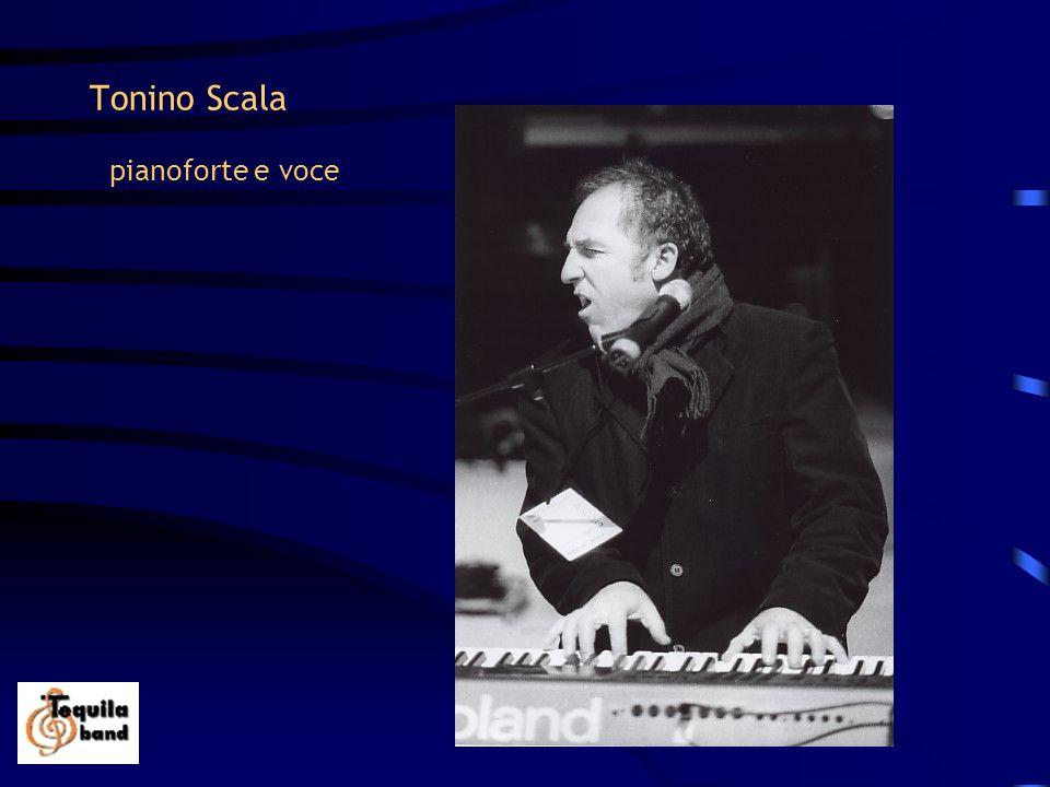 Tonino Scala pianoforte e voce