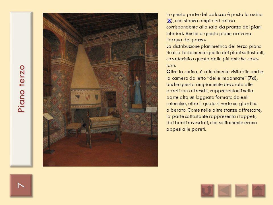 7 7 Piano terzo In questa parte del palazzo è posta la cucina (8), una stanza ampia ed ariosa corrispondente alla sala da pranzo dei piani inferiori.