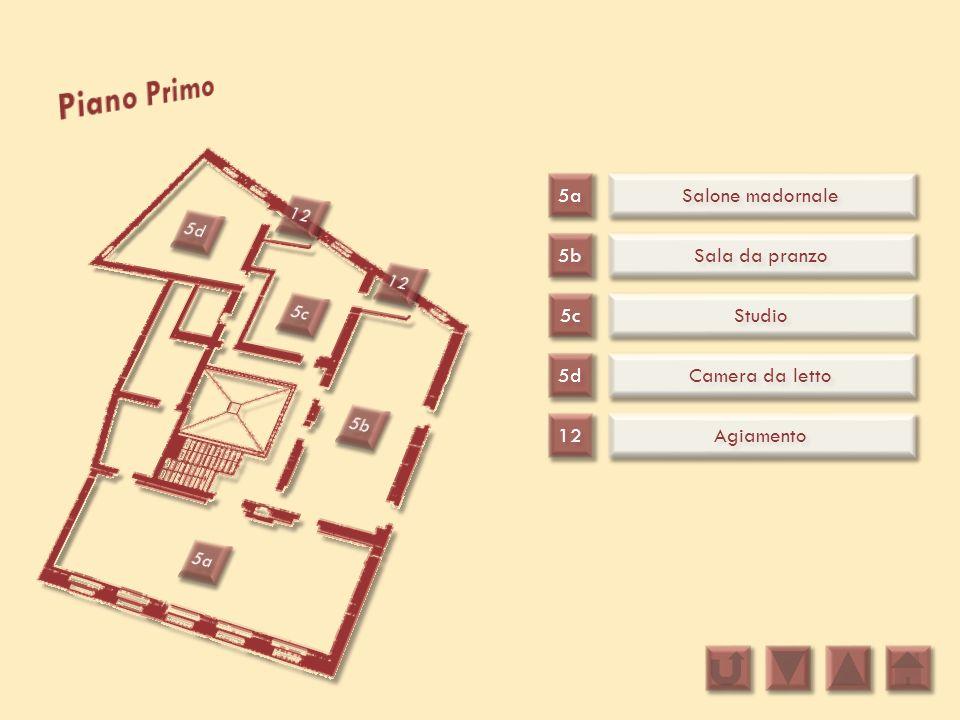 5a 5b 5c Salone madornale Sala da pranzo Studio 5d 12 Camera da letto Agiamento