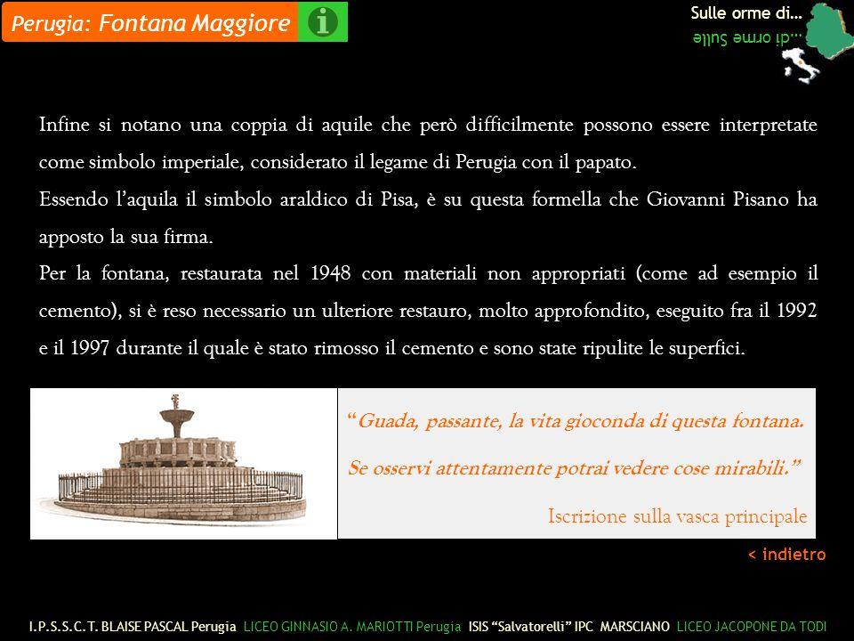 Sulle orme di… …di orme Sulle < indietro Infine si notano una coppia di aquile che però difficilmente possono essere interpretate come simbolo imperiale, considerato il legame di Perugia con il papato.
